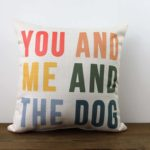 you and me and the dog, color, little birdie throw pillow